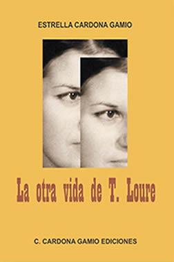 La otra vida de T. Loure Book Cover