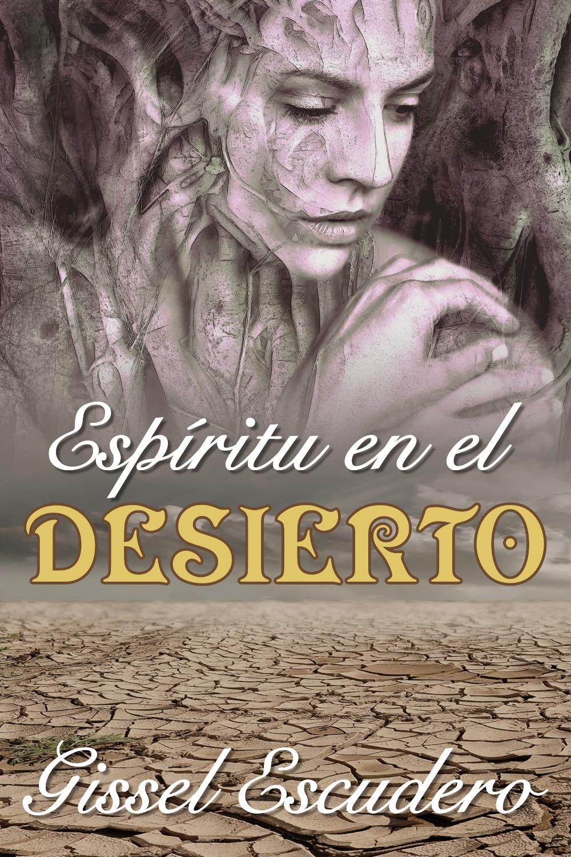Espíritu en el desierto Book Cover