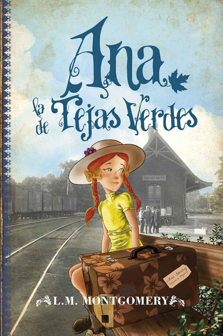 Ana la de Tejas Verdes (I) Book Cover